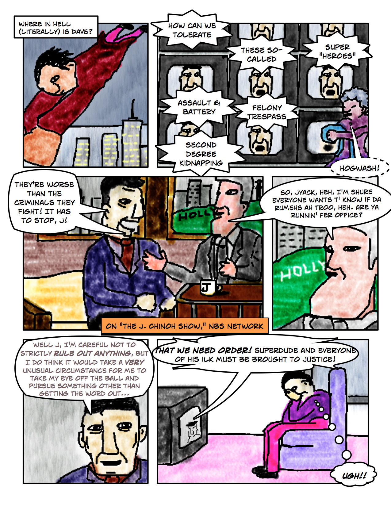"Superdude Returns: Fall of a Hero – Page 7 ""Superdude Must Be Brought to Justice"""