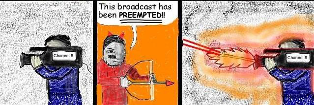 Superdude and the Arrows of Fire: Preempted